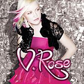 Play & Download V. Rose by V. Rose | Napster