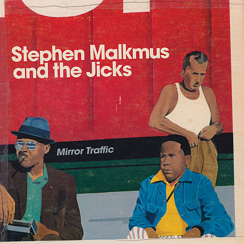 Play & Download Mirror Traffic by Stephen Malkmus | Napster
