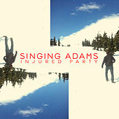 Play & Download Injured Party by Singing Adams | Napster