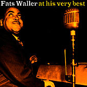 Fats Waller At His Very Best by Fats Waller