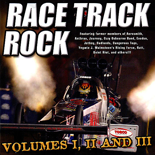 Play & Download Race Track Rock, Vol. I, II and III by Various Artists | Napster