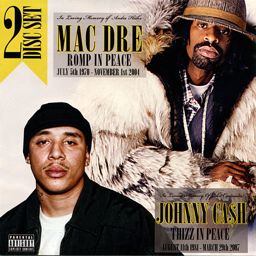 Mac Dre: Romp in Peace / Johnny Ca$h: Thizz in Peace by Various Artists