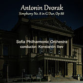Play & Download Antonin Dvorak: Symphony No. 8 in G Major, Op. 88 by Sofia Philharmonic Orchestra | Napster