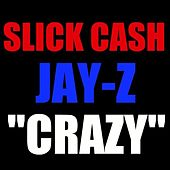 Play & Download Crazy (Unreleased Freestyle) (feat. Jay-Z) - Single by Qwest | Napster