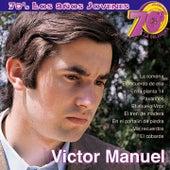 70's Los Años Jovenes-La Colección by Victor Manuel