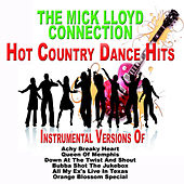 Play & Download Hot Country Dance Hits Instrumental Versions by The Mick Lloyd Connection | Napster