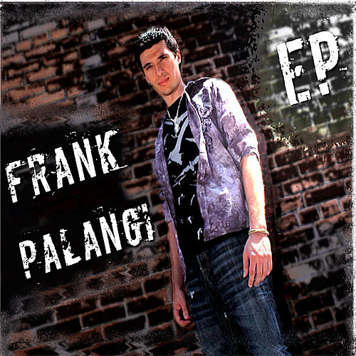 Play & Download Frank Palangi EP by Frank Palangi | Napster