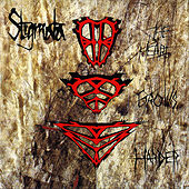 Play & Download The Hard Grows Harder by Stigmata | Napster