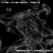 Play & Download Session Obscura by Mystery Men | Napster