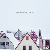 Play & Download Family by Noah Gundersen | Napster