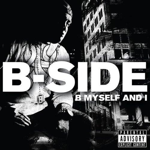 B Myself And I by B-Side (2)