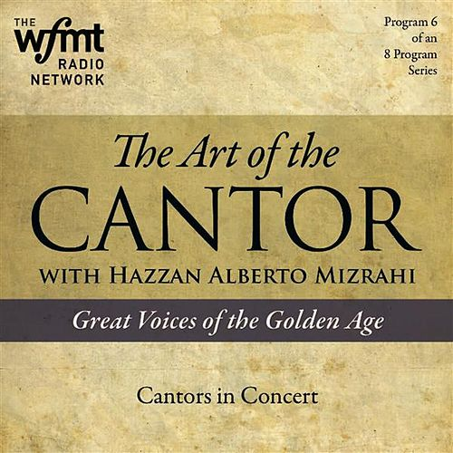 TAC Show 6: Cantors in Concert (1920-1960) by Various Artists