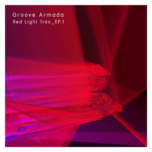 Play & Download Red Light Trax_Vol.1 by Groove Armada | Napster