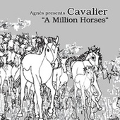 Play & Download (Agnès presents) A Million Horses by Agnes | Napster