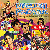 Cambodian Psych-Out by Ros Sereysothea