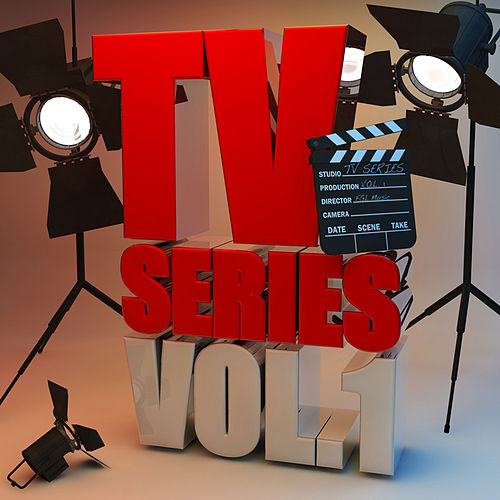 Play & Download TV Series, Vol. 1 (Themes from TV Series) by Various Artists | Napster