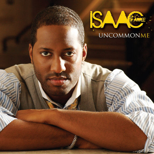 Uncommon Me by Isaac Carree