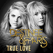 Play & Download True Love by Destinee and Paris | Napster