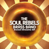 Sweet Dreams EP by Soul Rebels