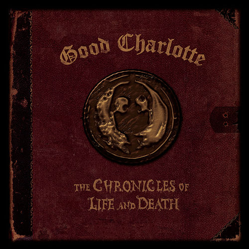 Play & Download The Chronicles of Life and Death ('DEATH' Version) by Good Charlotte | Napster