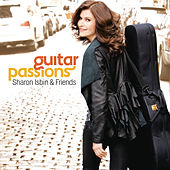 Play & Download Sharon Isbin & Friends: Guitar Passions by Sharon Isbin | Napster