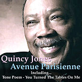 Avenue Parisienne by Quincy Jones
