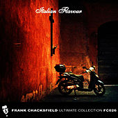 Play & Download Italian Flavour by Frank Chacksfield Orchestra | Napster