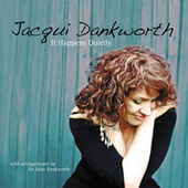 It Happens Quietly by Jacqui Dankworth
