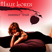 Play & Download Summer Fruit Volume 2 by Halie Loren | Napster