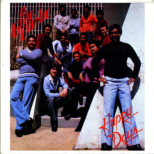 Happy Days by El Gran Combo De Puerto Rico