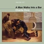 Man Walks Into a Bar by Charlie Dore