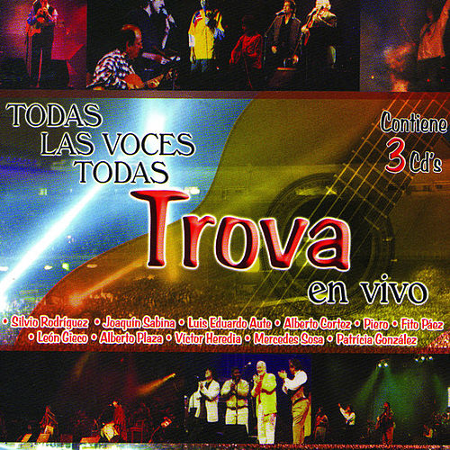 Play & Download Todas Las Voces Todas Trova by Various Artists | Napster