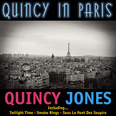 Play & Download Quincy In Paris by Quincy Jones | Napster