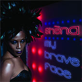Play & Download My Brave Face by Shena | Napster