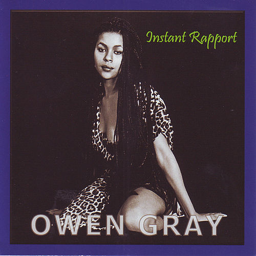 Play & Download Instant Rapport by Owen Gray | Napster
