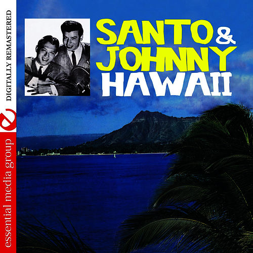 Play & Download Hawaii (Remastered) by Santo and Johnny | Napster