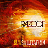 Play & Download Sun Salutation (Dubs & Mixes) by Razoof | Napster