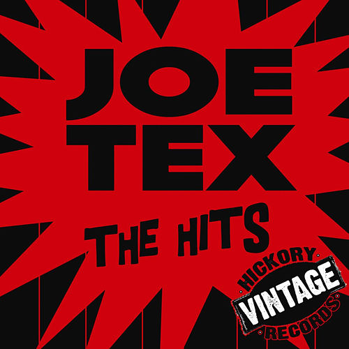 Play & Download The Hits by Joe Tex | Napster