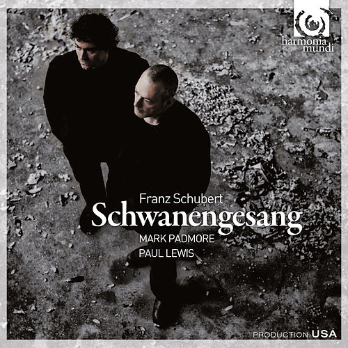 Play & Download Schubert: Schwanengesang by Mark Padmore | Napster