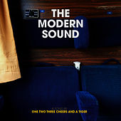 Play & Download Modern Sound by One Two Three Cheers And A Tiger | Napster