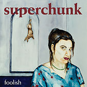 Play & Download Foolish (Remastered) by Superchunk | Napster