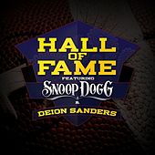 Play & Download Hall of Fame (feat. Snoop Dogg and Deion Sanders) by Hall Of Fame | Napster
