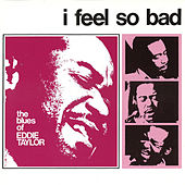 Play & Download I Feel So Bad by Various Artists | Napster