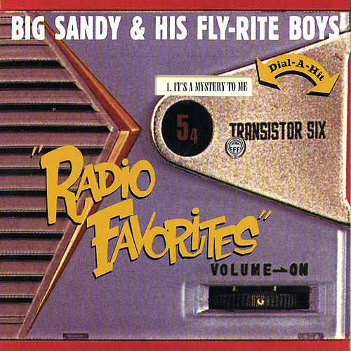 Radio Favorites by Big Sandy and His Fly-Rite Boys