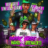 Purple Haze & Hand Gernades by Riff Raff