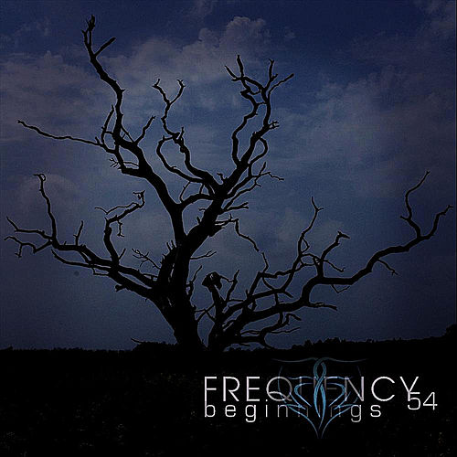 Play & Download Beginnings by Frequency 54 | Napster