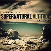 Play & Download Altitude (GMJ Remix) by Supernatural | Napster