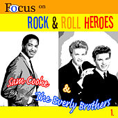 Play & Download Focus on Rock & Pop Heroes - Sam Cooke & The Everley Brothers 1 by Various Artists | Napster