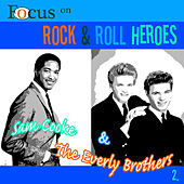 Focus on Rock & Pop Heroes - Sam Cooke & The Everley Brothers 2 by Various Artists
