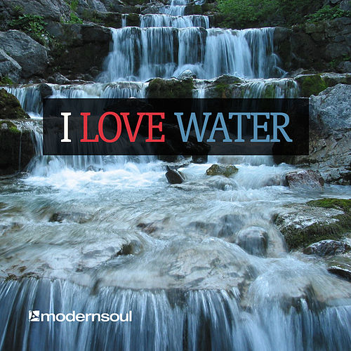 Play & Download I Love Water by Various Artists | Napster